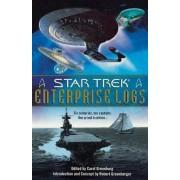 Star Trek Enterprise Logs by Carol Greenburg