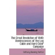 The Great Revolution of 1840 by Anthony Banning Norton