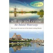 Sell Up and Cruise the Inland Waterways by Bill Cooper