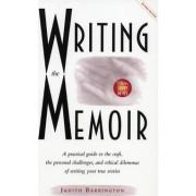 Writing the Memoir by Judith Barrington