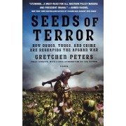 Seeds of Terror by Dr Gretchen Peters