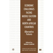 Economic Challenges Facing Middle Eastern and North African Countries by Nemat Shafik