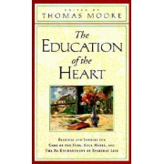The Education of the Heart by Thomas Moore