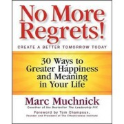 No More Regrets! by Marc Muchnick