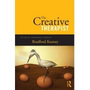 The Creative Therapist by Bradford Keeney
