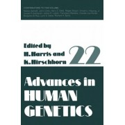 Advances in Human Genetics: Volume 22 by Harry Harris