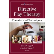 Directive Play Therapies by Elsa Soto Leggett