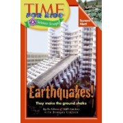Earthquakes! by Time for Kids Magazine
