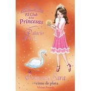 La princesa Sara y el cisne de plata by Vivian French