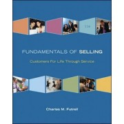 Fundamentals of Selling by Charles M. Futrell
