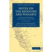 Notes on the Bedouins and Wahabys 2 Volume Paperback Set by John Lewis Burckhardt