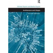 Architecture and Utopia by Michael Chyutin