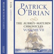 VOLUME SEVEN: The Hundred Days / Blue at the Mizzen/ The Final, Unfinished Voyage of Jack Aubrey by Patrick O'Brian