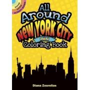 All Around New York City Mini Coloring Book by Diana Zourelias