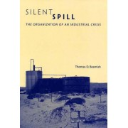 Silent Spill by Thomas D. Beamish