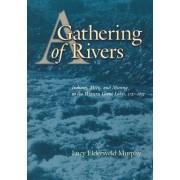 A Gathering of Rivers by Lucy Eldersveld Murphy