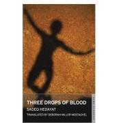 Three Drops of Blood by Sadegh Hedayat