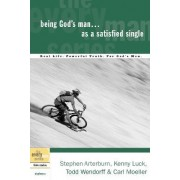 Being God's Man as a Satisfied Single by Kenny Luck