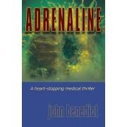 Adrenaline by John Benedict