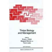 Thrips Biology and Management by Bruce L. Parker