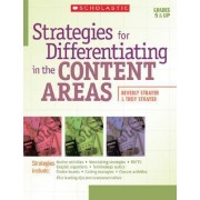 Strategies for Differentiating in the Content Areas by Beverly Strayer