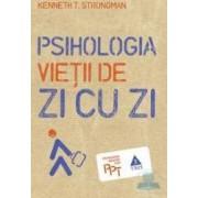 Psihologia vietii de zi cu zi - Kenneth T. Strongman