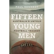 Fifteen Young Men by Paul Kennedy