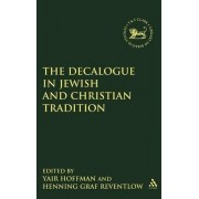 The Decalogue in Jewish and Christian Tradition by Graf Henning Reventlow