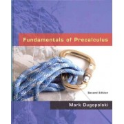 Fundamentals of Precalculus Plus MyMathLab Student Access Kit by Mark Dugopolski