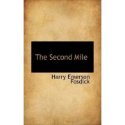 The Second Mile by Harry Emerson Fosdick