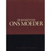 De Keuken Van Ons Moeder - E. Niesten & F. Verheijden & T. le Duc