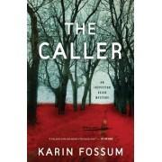 The Caller by Karin Fossum