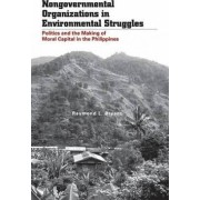 Nongovernmental Organizations in Environmental Struggles by Raymond L. Bryant