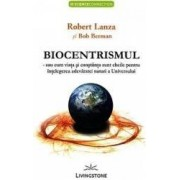 Biocentrismul - Robert Lanza Bob Berman
