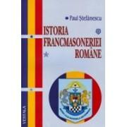 ISTORIA FRANCMASONERIEI ROMANE.