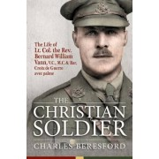 The Christian Soldier by Charles Beresford