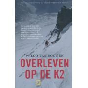 Reisverhaal Overleven op de K2 | Wilco van Rooijen