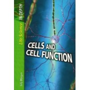 Cells and Cell Function by Andrew Solway