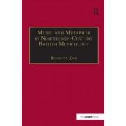 Music and Metaphor in Nineteenth-Century British Musicology by Professor Bennett Zon