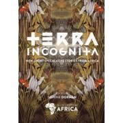 Terra Incognita by Nerine Dorman