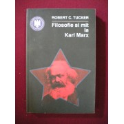 Robert C. Tucker - Filosofie si mit la Karl Marx
