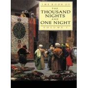The Book of the Thousand and One Nights: Volume 1 by J. C. Mardrus
