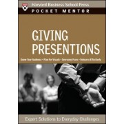 Giving Presentations by Harvard Business School Press