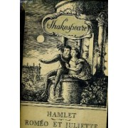 Romeo Et Juliette Hamlet - Oeuvres De William Shakespeare Drames - Volume 28.