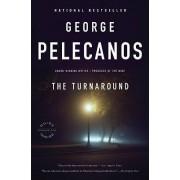 The Turnaround by George P Pelecanos