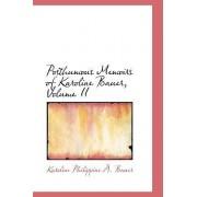 Posthumous Memoirs of Karoline Bauer, Volume II by Karoline Philippine a Bauer