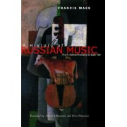 A History of Russian Music by Francis Maes