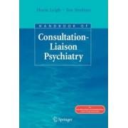 Handbook of Consultation-liaison Psychiatry by Jon Streltzer