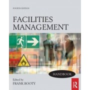 Facilities Management Handbook by Frank Booty