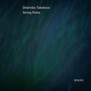 Muzica CD - ECM Records - Dobrinka Tabakova: String Paths
